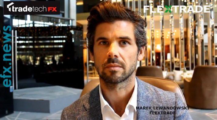 FX Sales Director, Marek Lewandowski on FlexTrade's FX Trading Solutions